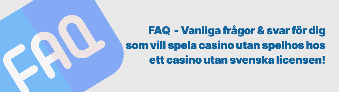casino utan svensk licens faq